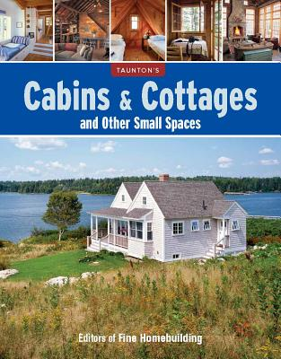 Image for Cabins & Cottages and Other Small Spaces