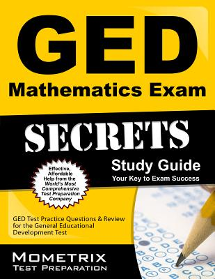 Image for GED Mathematics Exam Secrets Workbook: GED Test Practice Questions & Review for the General Educational Development Test (Mometrix Secrets Study Guides)