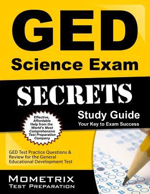 Image for GED Science Exam Secrets Workbook: GED Test Practice Questions & Review for the General Educational Development Test (Mometrix Secrets Study Guides)