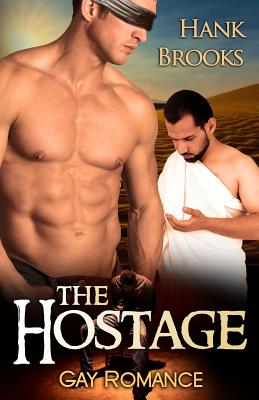 The Hostage: Gay Romance, Brooks, Hank