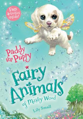 Image for Paddy the Puppy: Fairy Animals of Misty Wood