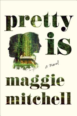 Image for Pretty Is: A Novel