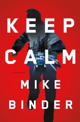 Image for Keep Calm: A Thriller