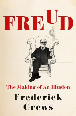 Image for Freud: The Making of an Illusion