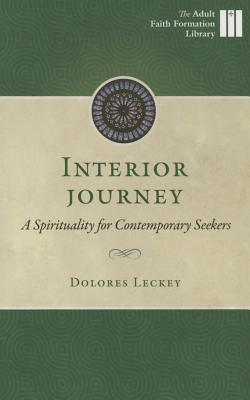 Image for Interior Journey: A Spirituality for Contemporary Seekers (Adult Faith Formation Library)