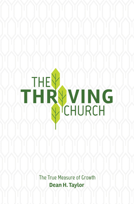 Image for The Thriving Church: The True Measure of Growth