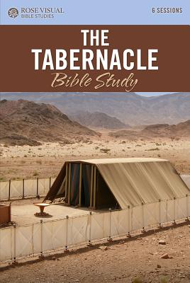 Image for The Tabernacle: Rose Visual Bible Studies