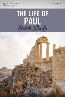 Image for The Life of Paul: Rose Visual Bible Studies