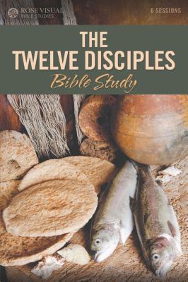 Image for The Twelve Disciples (Rose Visual Bible Studies Series)