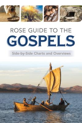 Image for Rose Guide to the Gospels: Side-by-Side Charts and Overviews
