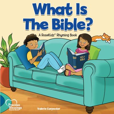 Image for What is the Bible? A RoseKidz Rhyming Board Book (Ages 1-3)