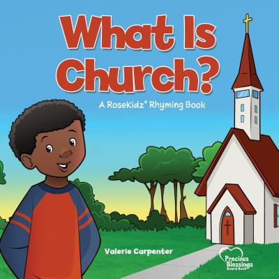 Image for What is Church? A RoseKidz Rhyming Board Book (Ages 1-3)