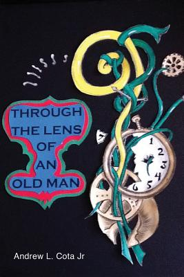 Image for Through the Lens of an Old Man