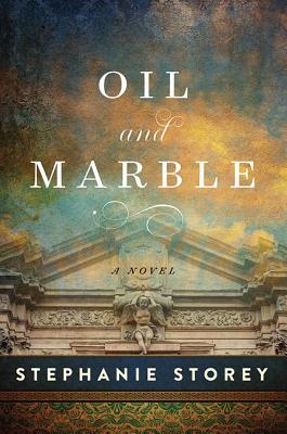 Image for Oil and Marble: A Novel of Leonardo and Michelangelo