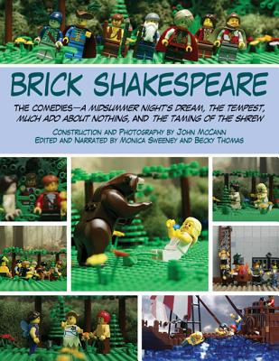 Image for Brick Shakespeare: The Comedies?A Midsummer Night?s Dream, The Tempest, Much Ado About Nothing, and The Taming of the Shrew