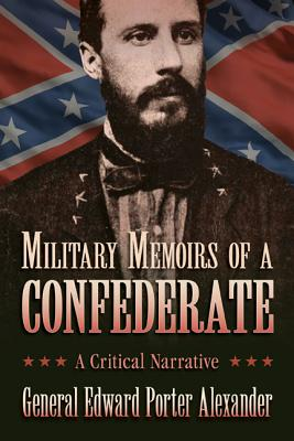 Image for Military Memoirs of a Confederate: A Critical Narrative