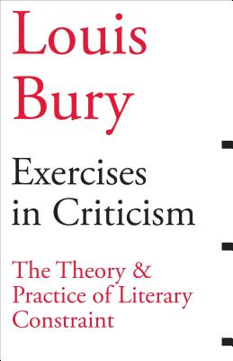 Image for Exercises in Criticism: The Theory and Practice of Literary Constraint