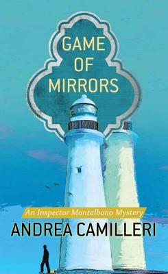 Image for Game of Mirrors: An Inspector Montalbano Mystery