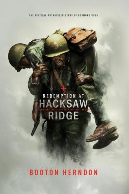 Image for Redemption At Hacksaw Ridge: The Gripping True Story That Inspired The Movie