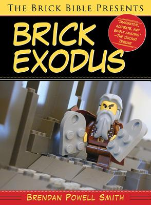 Image for The Brick Bible Presents Brick Exodus