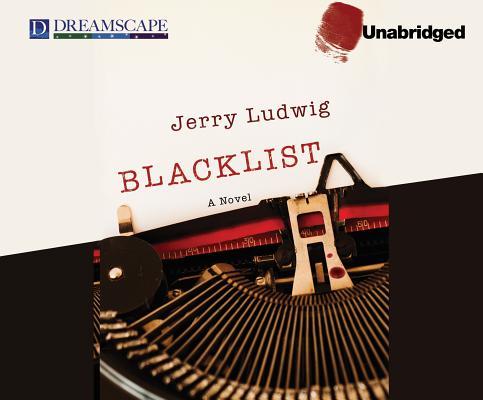 Blacklist, Ludwig, Jerry