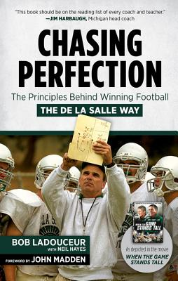 Image for Chasing Perfection: The Principles Behind Winning Football the De La Salle Way (Signed By Author)