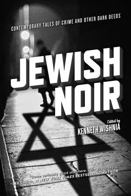 Image for Jewish Noir: Contemporary Tales of Crime and Other Dark Deeds