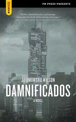 Image for Damnificados: A Novel (Spectacular Fiction)