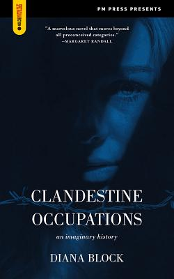 Image for Clandestine Occupations: An Imaginary History (Spectacular Fiction)