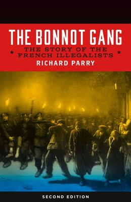 Image for The Bonnot Gang: The Story of the French Illegalists