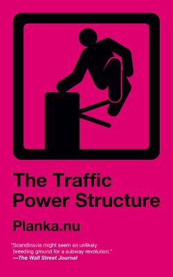 Image for The Traffic Power Structure