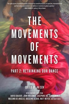 Image for The Movements of Movements: Part 2: Rethinking Our Dance (Openworld's Challenging Empires)