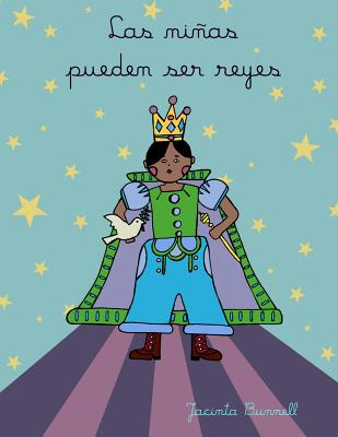 Las niñas pueden ser reyes: Libro para colorear (Reach and Teach) (Spanish Edition), Bunnell, Jacinta