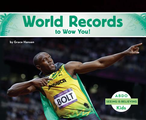 Image for World Records to Wow You! (Seeing Is Believing)