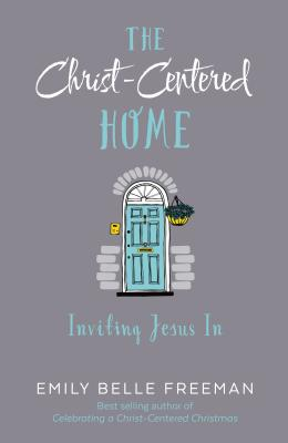 Image for Creating a Christ-Centered Home: 12 Stories of Jesus Teaching His Followers at Home