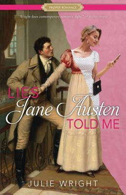 Image for Lies Jane Austen Told Me (Proper Romance Contemporary)
