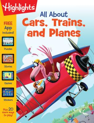 Image for All About Cars, Trains, and Planes (Highlights(TM) All About Activity Books)