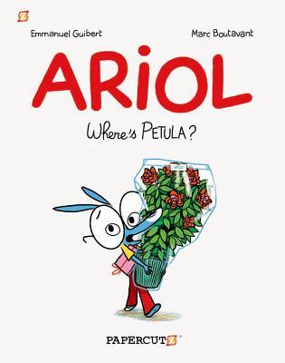 Ariol: Where's Petula? (Ariol Graphic Novels), Guibert, Emmanuel