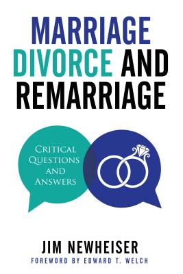 Image for Marriage, Divorce, and Remarriage: Critical Questions and Answers