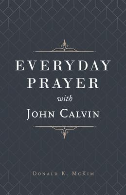 Image for Everyday Prayer with John Calvin