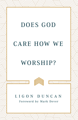 Image for Does God Care How We Worship?