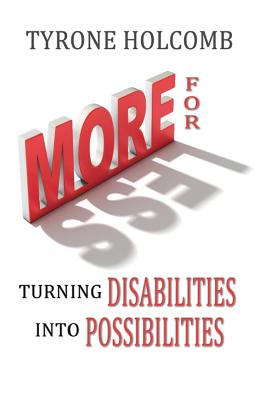 Image for More for Less: Turning disabilities into Possibilities