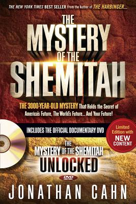 Image for The Mystery of the Shemitah With DVD: The 3,000-Year-Old Mystery That Holds the Secret of America's Future, the World's Future, and Your Future!