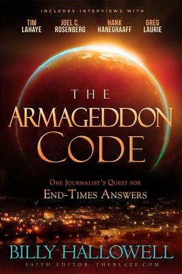 Image for The Armageddon Code: One Journalist's Journey to Hack the End Times