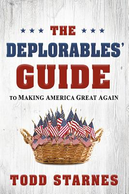 Image for The Deplorables Guide to Making America Great Again