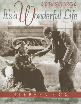 It's a Wonderful Life: A Memory Book, Stephen Cox