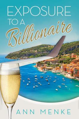 Image for Exposure to a Billionaire (Morgan James Fiction)