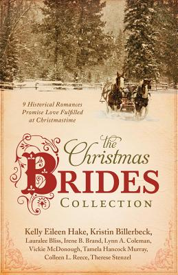 Image for The Christmas Brides Collection: 9 Historical Romances Promise Love Fulfilled at Christmastime