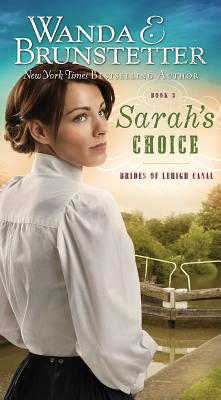 Image for Sarah's Choice (Brides of Lehigh Canal)
