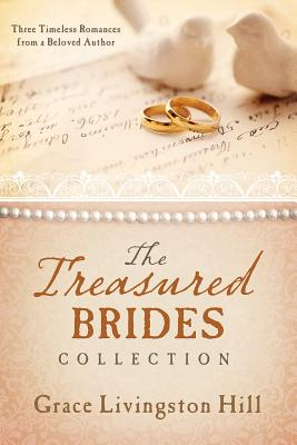 Image for The Treasured Brides Collection: Three Timeless Romances from a Beloved Author (Love Endures)